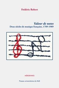 Valeur de notes - Deux siècles de musique française (1789-1989).pdf