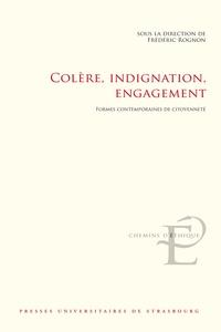 Frédéric Rognon - Colère, indignation, engagement - Formes contemporaines de citoyenneté.