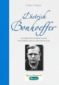 Dietrich Bonhoeffer - Un modèle de foi chrétienne incarnée et de cohérence entre les convictions et la vie.pdf
