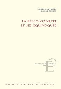 Frédéric Rognon - La responsabilité et ses équivoques.