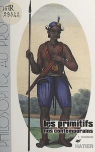 Frédéric Rognon et Laurence Hansen-Love - Les primitifs, nos contemporains - Essais et textes.