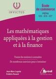 Frédéric Rosard et Jean-Marc Lagoda - Les mathématiques appliquées à la gestion et à la finance.