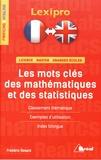 Frédéric Rosard - Les mots-clés des mathématiques et des statistiques.