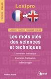 Frédéric Rosard - Les mots clés des sciences et techniques.