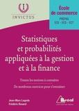 Frédéric Rosard et Jean-Marc Lagoda - Les statistiques et probabilités appliquées à la gestion et à la finance.