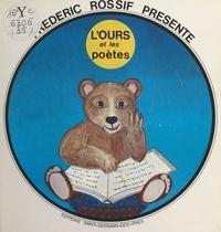 Frédéric Rossif - L'ours et les poètes.