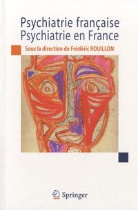 Frédéric Rouillon - Psychiatrie française, psychiatrie en France.