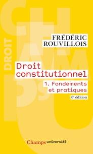 Droit constitutionnel - Tome 1, Fondements et pratiques.pdf