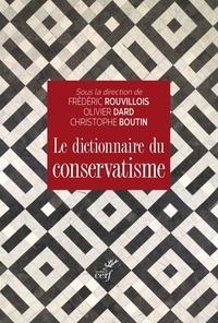 Frédéric Rouvillois - Le dictionnaire du conservatisme.