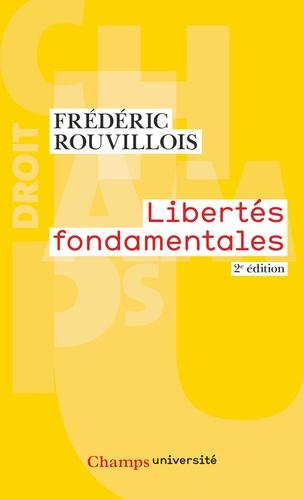 Frédéric Rouvillois - Libertés fondamentales.