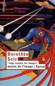 """Frédéric Roux - Dorothée Selz """"sage comme les images""""."""