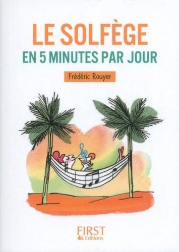 Frédéric Rouyer - Le solfège en 5 minutes par jour.