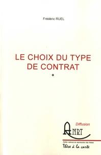 Frédéric Ruel - Le choix du type de contrat.