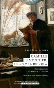 """Frédéric Saenen - Camille Lemonnier, le """"""""Zola belge"""""""" : déconstruction d'un poncif littéraire."""