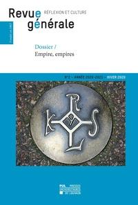 Frédéric Saenen - Revue générale n° 2 – hiver 2020 - Dossier – Empire, empires.