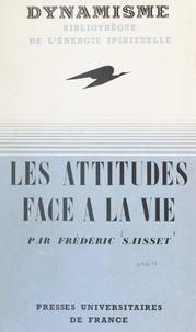 Frédéric Saisset - Les attitudes face à la vie.