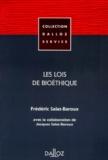 Frédéric Salat-Baroux - Les lois de bioéthique.