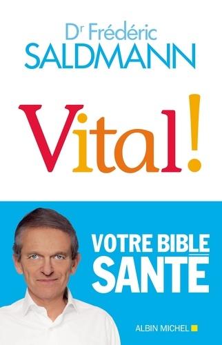 Vital ! - Frédéric Saldmann - Format ePub - 9782226433398 - 13,99 €
