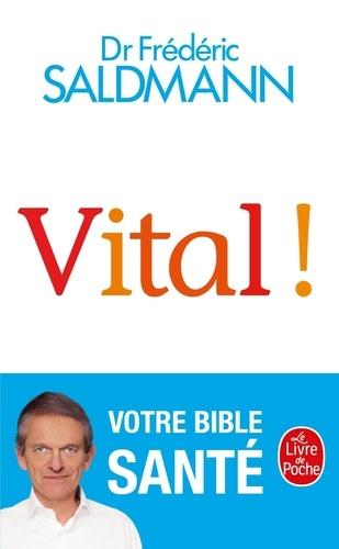 Frédéric Saldmann - Vital !.