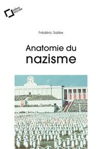 Frédéric Sallée - Anatomie du nazisme - idées reçues sur le national-socialisme.