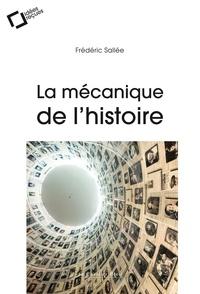 Frédéric Sallée - La mécanique de l'histoire.