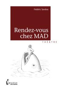 Frédéric Sandras - Rendez-vous chez Mad.