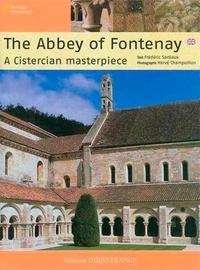 Frédéric Sartiaux - The Abbey of Fontenay - A Cistercian masterpiece.