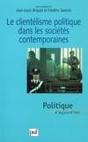 Frédéric Sawicki et  Collectif - Le clientélisme politique dans les sociétés contemporaines.