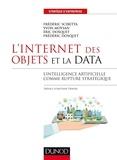 Frédéric Scibetta et Yvon Moysan - L'Internet des objets et la data - L'intelligence artificielle comme rupture stratégique.