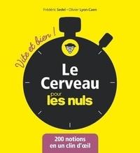 Fredéric Sedel et Olivier Lyon-Caen - Le cerveau pour les nuls.