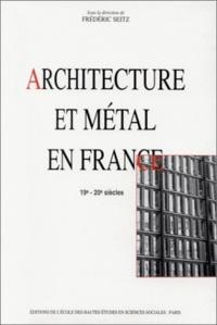 Openwetlab.it Architecture et métal en France - 19e-20e siècles Image
