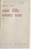 Frédéric Semur - Une fille toute nue.