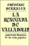 Frédéric Serralta - La renegada de Valladolid - Trayectoria dramatica de un tema popular.