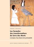 Frédéric Servajean - Les formules des transformations du Livre des Morts à la lumière d'une théorie de la performativité - XVIIIème-XXème dynasties.