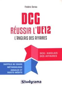 Réussir l'UE 12 au DCG Anglais des affaires - Frédéric Servau pdf epub
