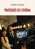 Frédéric Sojcher - Pratiques du cinéma.