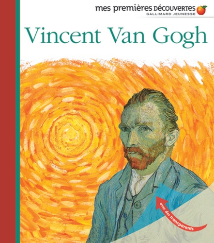 Frédéric Sorbier et Jean-Philippe Chabot - Vincent Van Gogh.