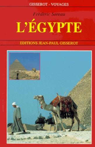 Frédéric Soreau - L'Egypte.