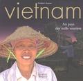 Frédéric Soreau - Vietnam - Au pays des mille sourires.
