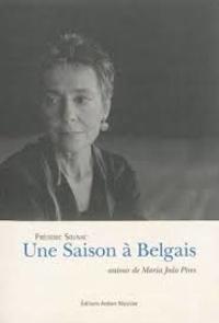 Frédéric Sounac - Une saison à Belgais - Autour de Maria Joao Pires.