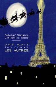 Frédéric Speisser - Une nuit pas comme les autres.