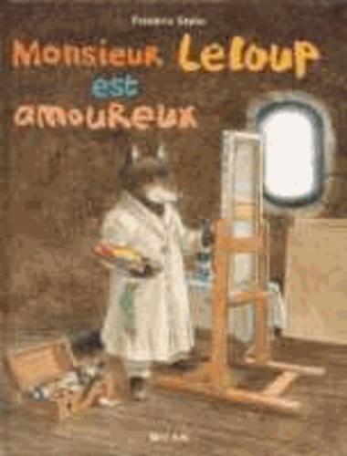 Frédéric Stehr - Monsieur Leloup est amoureux.