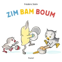 Frédéric Stehr - Zim Bam Boum.