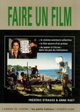 Frédéric Strauss - Faire un film.