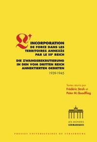 Lincorporation de force dans les territoires annexés par le IIIe Reich (1939-1945).pdf