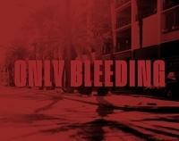 François Cheval et Frédéric Stucin - Only Bleeding.