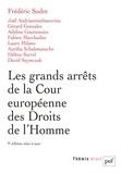 Frédéric Sudre - Les grands arrêts de la Cour européenne des droits de l'homme.