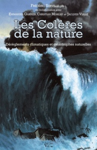 Les colères de la nature - Déréglements climatiques et catastrophes naturelles.pdf
