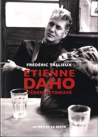 Etienne Daho- L'Eden retrouvé - Frédéric Tallieux |