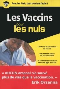 Frédéric Tangy et Jean-Nicolas Tournier - Les vaccins pour les nuls.